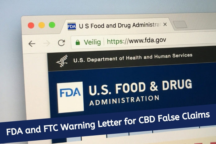 FDA and FTC Warning Letter for CBD False Claims