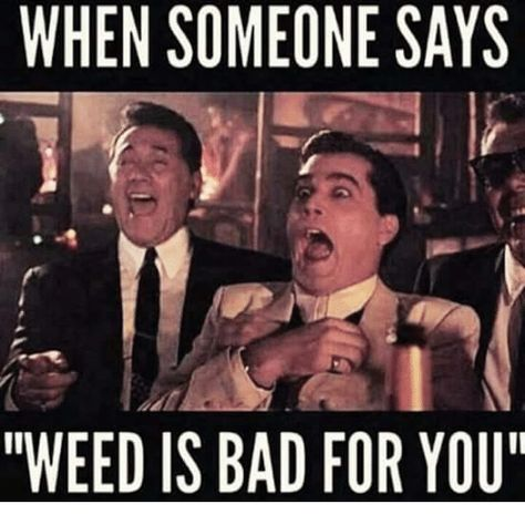 Weed is Bad Funny Meme