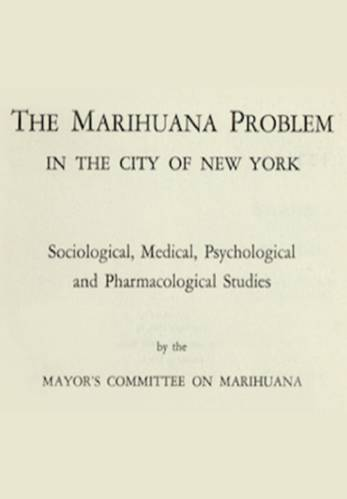 The marijuana problem in the city of new york - 1944 book